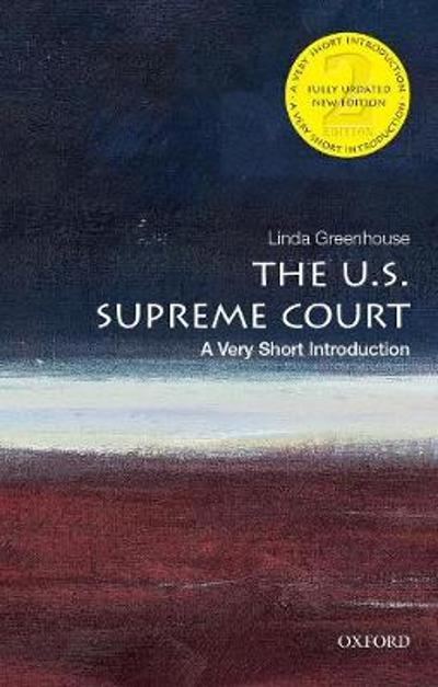 The U.S. Supreme Court: A Very Short Introduction - Linda Greenhouse