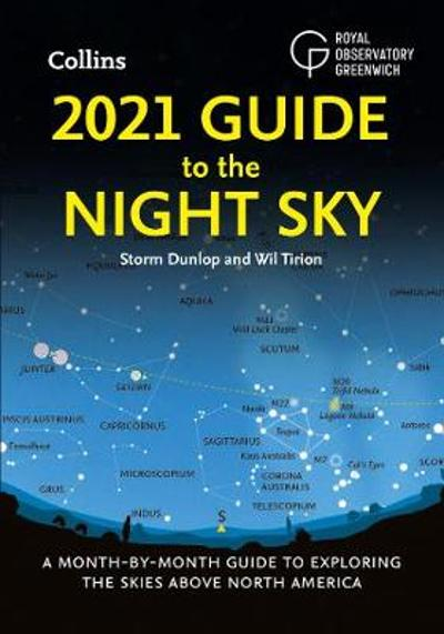 2021 Guide to the Night Sky - Storm Dunlop