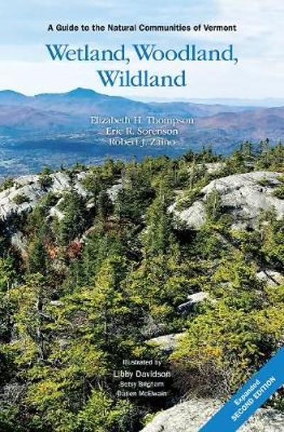 Wetland, Woodland, Wildland - Elizabeth H. Thompson
