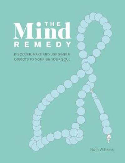 The Mind Remedy - Ruth Williams