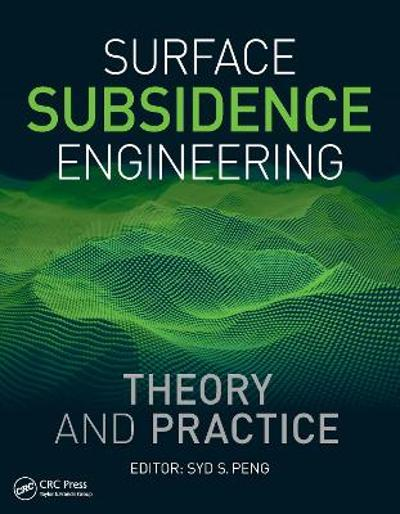 Surface Subsidence Engineering: Theory and Practice - Syd S. Peng