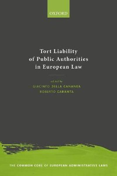 Tort Liability of Public Authorities in European Laws - Giacinto della Cananea