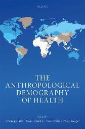 The Anthropological Demography of Health - Veronique Petit Kaveri Qureshi Yves Charbit Philip Kreager