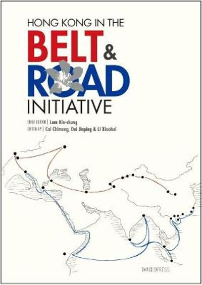 Hong Kong in the Belt and Road Initiative - Lam Kin-chung