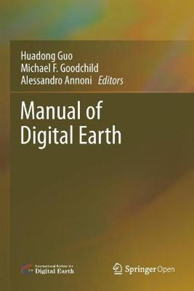 Manual of Digital Earth - Huadong Guo