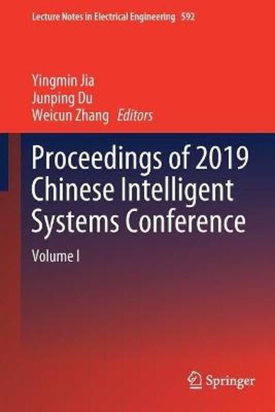 Proceedings of 2019 Chinese Intelligent Systems Conference - Yingmin Jia