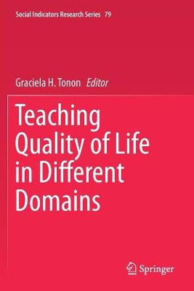 Teaching Quality of Life in Different Domains - Graciela H. Tonon