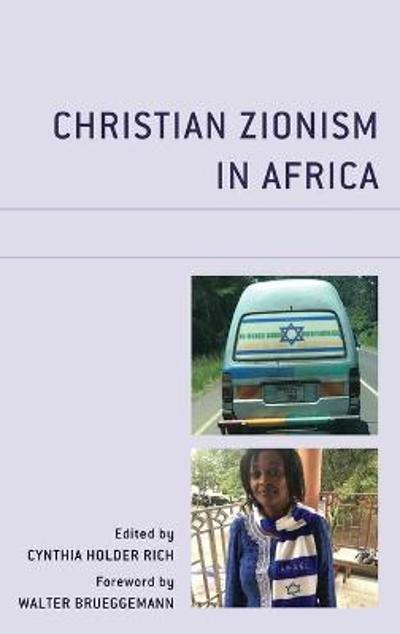 Christian Zionism in Africa - Cynthia Holder Rich