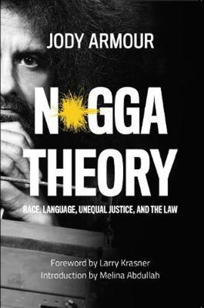 N*gga Theory - Jody David Armour