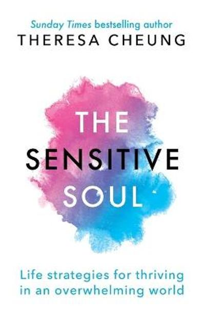 The Sensitive Soul - Theresa Cheung