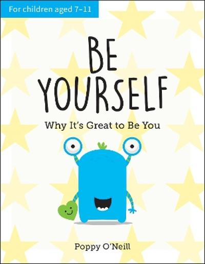 Be Yourself - Poppy O'Neill