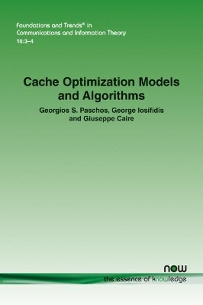 Cache Optimization Models and Algorithms - Georgios Paschos