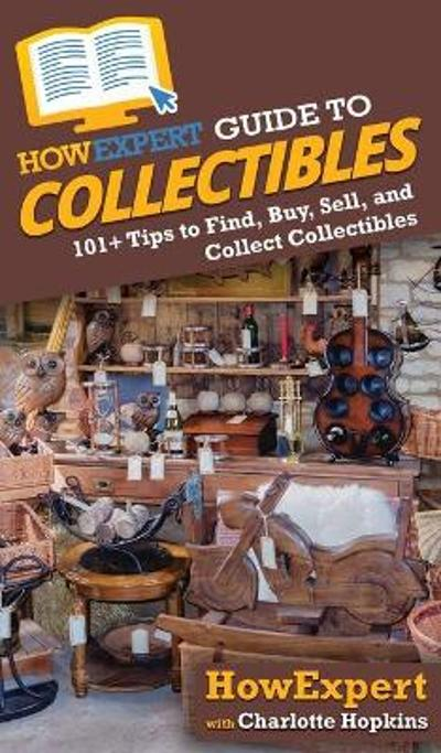 HowExpert Guide to Collectibles - Howexpert