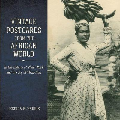 Vintage Postcards from the African World - Jessica B. Harris