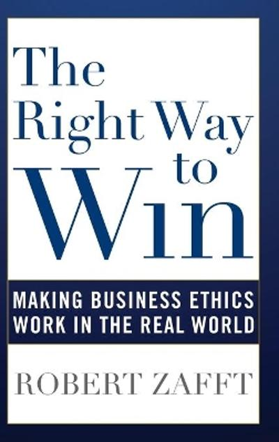 The Right Way to Win - Robert Zafft