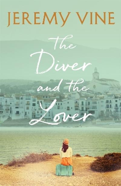 The Diver and The Lover - Jeremy Vine