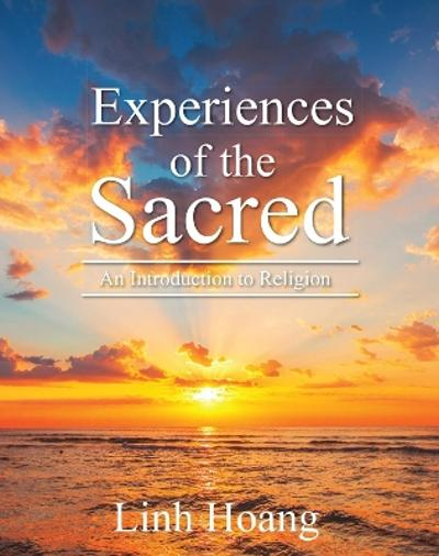 Experiences of the Sacred - Linh Hoang