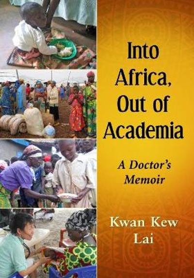 Into the African Bush and Out of Academia - Kwan Kew Lai