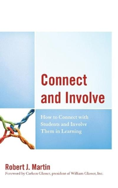 Connect and Involve - Robert J. Martin