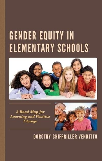 Gender Equity in Elementary Schools - Dorothy Chiffriller Venditto