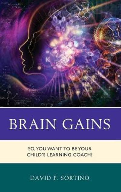 Brain Gains - David P. Sortino