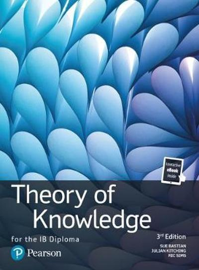 Theory of Knowledge for the IB Diploma - Sue Bastian