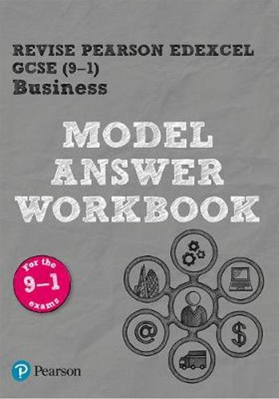 REVISE Pearson Edexcel GCSE (9-1) Business Model Answer Workbook - Helen Coupland-Smith