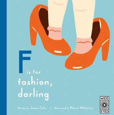 F is for Fashion, Darling - James Tyler