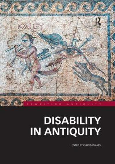 Disability in Antiquity - Christian Laes