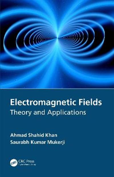 Electromagnetic Fields - Ahmad Shahid Khan
