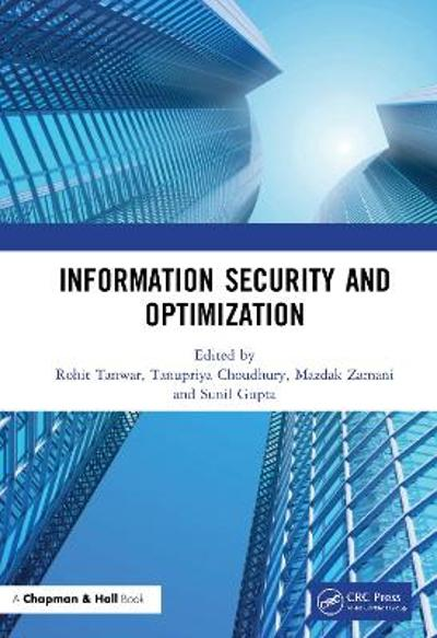 Information Security and Optimization - Rohit Tanwar
