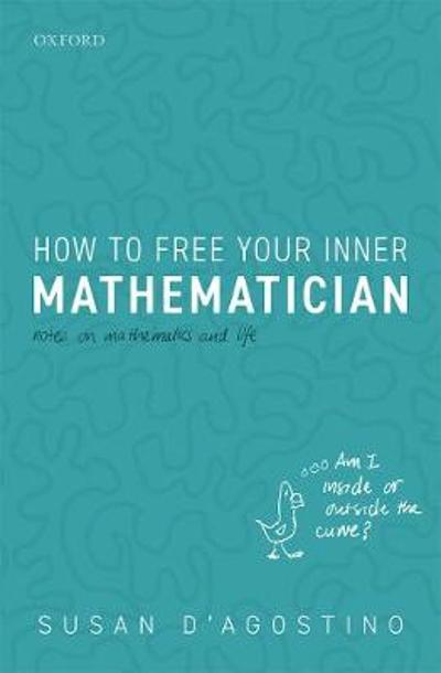How to Free Your Inner Mathematician - Susan D'Agostino