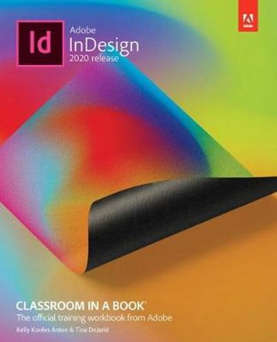 Adobe InDesign Classroom in a Book (2020 release) - Tina DeJarld
