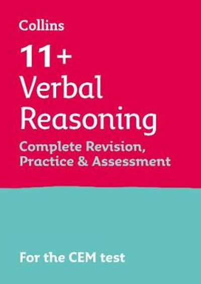 11+ Verbal Reasoning Complete Revision, Practice & Assessment for CEM - Collins 11+