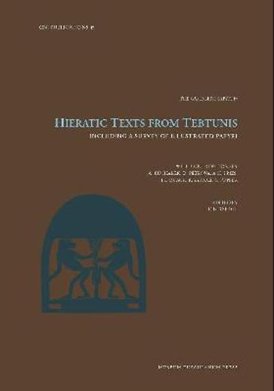 Hieratic Texts from Tebtunis - Kim Ryholt