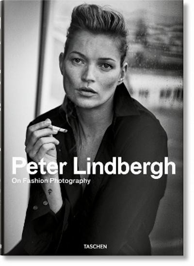 Peter Lindbergh. On Fashion Photography - Peter Lindbergh