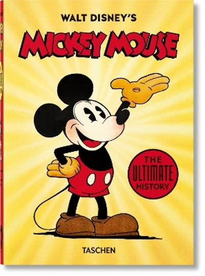 Walt Disney's Mickey Mouse. The Ultimate History - 40th Anniversary Edition - David Gerstein