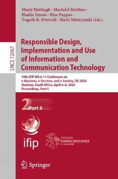 Responsible Design, Implementation and Use of Information and Communication Technology - Marie Hattingh
