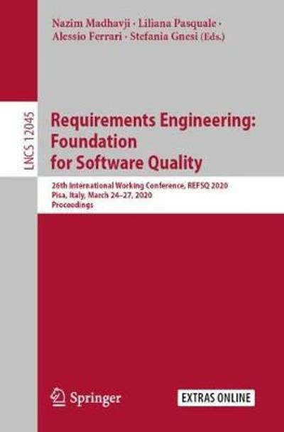Requirements Engineering: Foundation for Software Quality - Nazim Madhavji