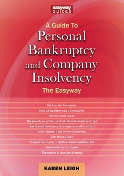 Personal Bankruptcy And Company Insolvency - Karen Leigh