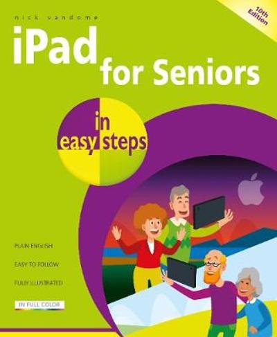 iPad for Seniors in easy steps - Nick Vandome