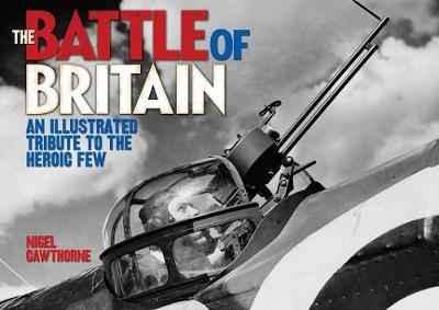 The Battle of Britain - Nigel Cawthorne