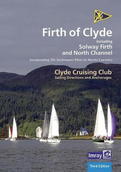 CCC Sailing Directions and Anchorages - Firth of Clyde - Clyde Cruising Club
