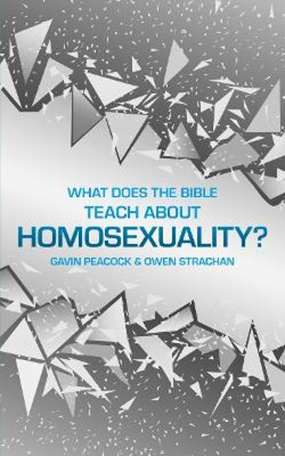 What Does the Bible Teach about Homosexuality? - Gavin Peacock
