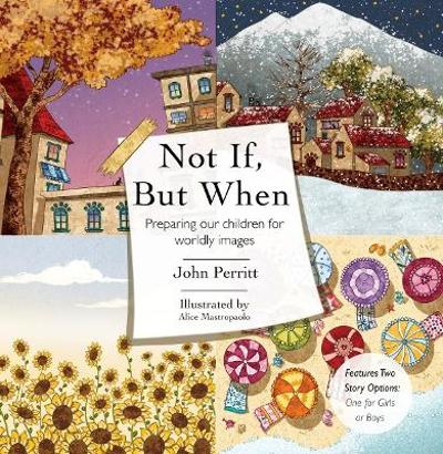 Not If But When - John Perritt