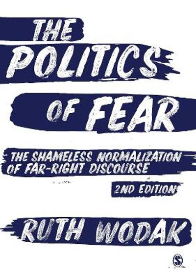 The Politics of Fear - Ruth Wodak