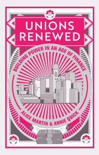 Unions Renewed - Alice Martin
