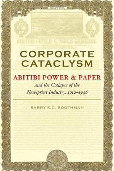 Corporate Cataclysm - Barry E.C. Boothman