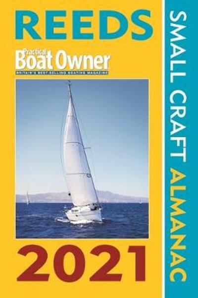 Reeds PBO Small Craft Almanac 2021 - Perrin Towler