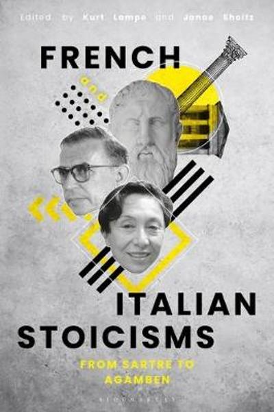 French and Italian Stoicisms - Kurt Lampe